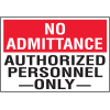 Security & Door Labels - No Admittance Authorized Personnel Only