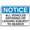 Notice All Vehicles Subject To Search Security Signs