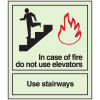 In Case of Fire Do Not Use Elevators - Glow-In-The-Dark Fire Exit Sign
