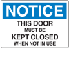 Notice Door Must Be Closed Shipping And Receiving Signs