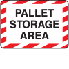 Pallet Storage Area Shipping And Receiving Signs
