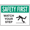Slipping & Tripping Signs - Safety First Watch Your Step