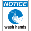 Universal Graphic Signs And Labels - Notice Wash Hands