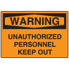 OSHA Warning Signs - Warning Unauthorized Personnel Keep Out