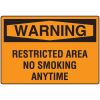 OSHA Warning Signs - Warning Restricted Area No Smoking Anytime
