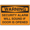 OSHA Warning Signs - Warning Security Alarm Will Sound If Door Is Opened