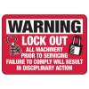 Lock-Out All Machinery Prior To Servicing - Lockout Sign