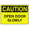 OSHA Caution Signs - Open Door Slowly