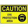 OSHA Caution Signs - Eye Protection Area