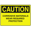 OSHA Caution Signs - Corrosive Materials Wear Required Protection