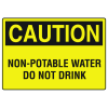 OSHA Caution Signs - Non-Potable Water Do Not Drink