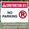 Construction Site Safety Signs - No Parking with Graphic