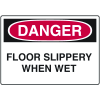 Danger Signs - Floor Slippery When Wet