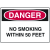 Danger Signs - No Smoking Within 50 Feet
