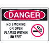 Danger Signs - No Smoking Or Open Flames Within 50 Feet