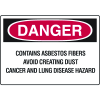 OSHA Danger Signs - Asbestos Fibers Avoid Creating Dust Cancer Hazard