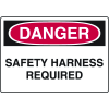 Danger Signs - Safety Harness Required