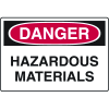 Danger Signs - Hazardous Materials