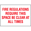 Exit & Fire Equipment Signs - Fire Regulations Require This Space be Cleared At All Times
