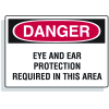 Extra Large OSHA Signs - Danger - Eye And Ear Protection Required