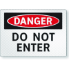 FireFly Reflective Safety Signs - Danger - Do Not Enter