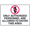 Only Authorized Personnel To Enter Gate Directional Signs