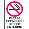 Graphic No Smoking Signs - Please Extinguish Before Entering