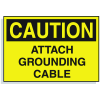 Lockout Hazard Warning Labels- Caution Attach Grounding Cable