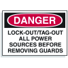 Lockout Hazard Warning Labels- Lock-Out/Tag-Out All Power Sources Before Removing Guards