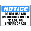 AED Notice Label - Do Not Use AED On Children