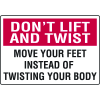 Don't Lift And Twist Injury Prevention Signs
