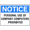 Notice Computer Security Signs - Personal Use