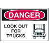 Danger Signs - Look Out For Trucks