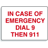 Emergency Signs- Dial 9