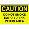 Harsh Condition OSHA Signs - Caution - Do Not Smoke Eat Drink