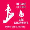In Case Of Fire Use Stairways Signs