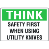 Think Safety First Knife Safety Signs