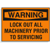 Lockout Hazard Warning Labels- Lock Out All Machinery Prior To Servicing
