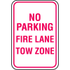 No Parking Signs - Fire Lane Tow Zone