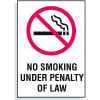 No Smoking  Under Penalty of Law Signs