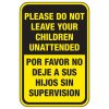 Bilingual Do Not Leave Children Unattended - Playground Sign