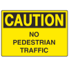 OSHA Caution Signs - No Pedestrian Traffic