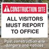 Construction Site Safety Signs - All Visitors Must Report To Office