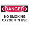 Danger Signs - No Smoking Oxygen In Use