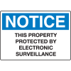 Extra Large Restricted Area Signs - Notice Property Protected By Surveillance