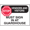 Stop Vendors And Visitors Sign In Gate Directional Signs