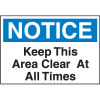 Housekeeping Labels - Notice Keep This Area Clear At All Times