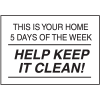 Housekeeping Signs - Help Keep It Clean