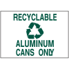 Recycling Signs - Aluminum Cans Only