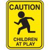 School Zone Signs - Caution Children At Play